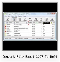 Database Dbf Viewer convert file excel 2007 to dbf4