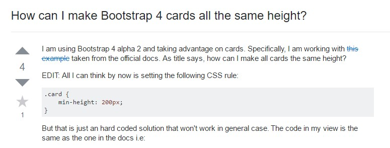 Insights on  exactly how can we  establish Bootstrap 4 cards just the  exact same  height?